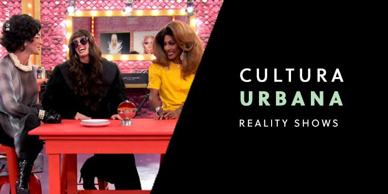 Cultura Urbana - Reality shows